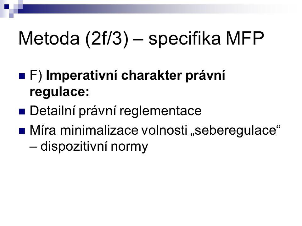 Metoda (2f/3) – specifika MFP