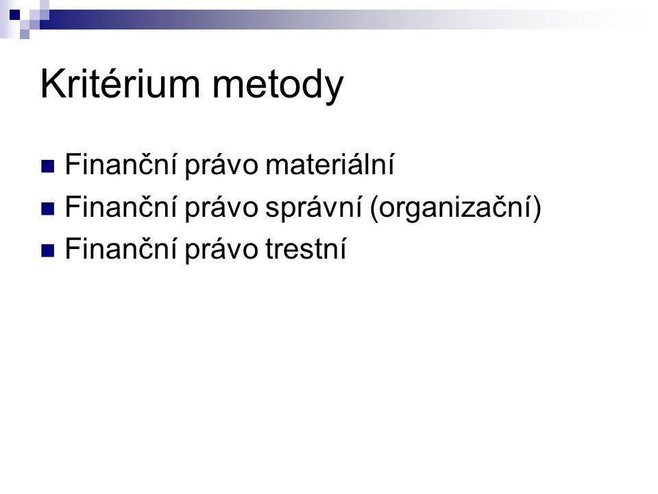 Kritérium metody Finanční právo materiální