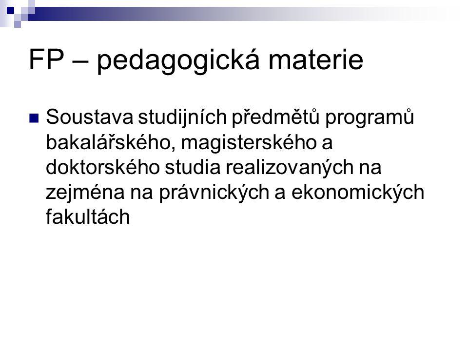 FP – pedagogická materie