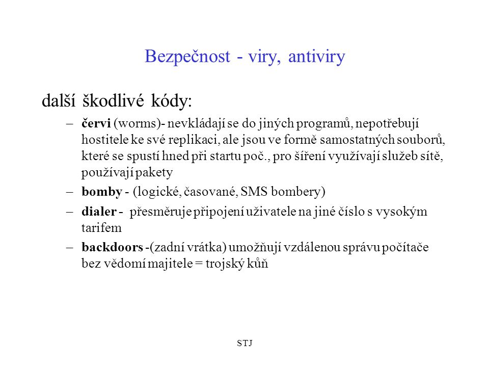 Bezpečnost - viry, antiviry
