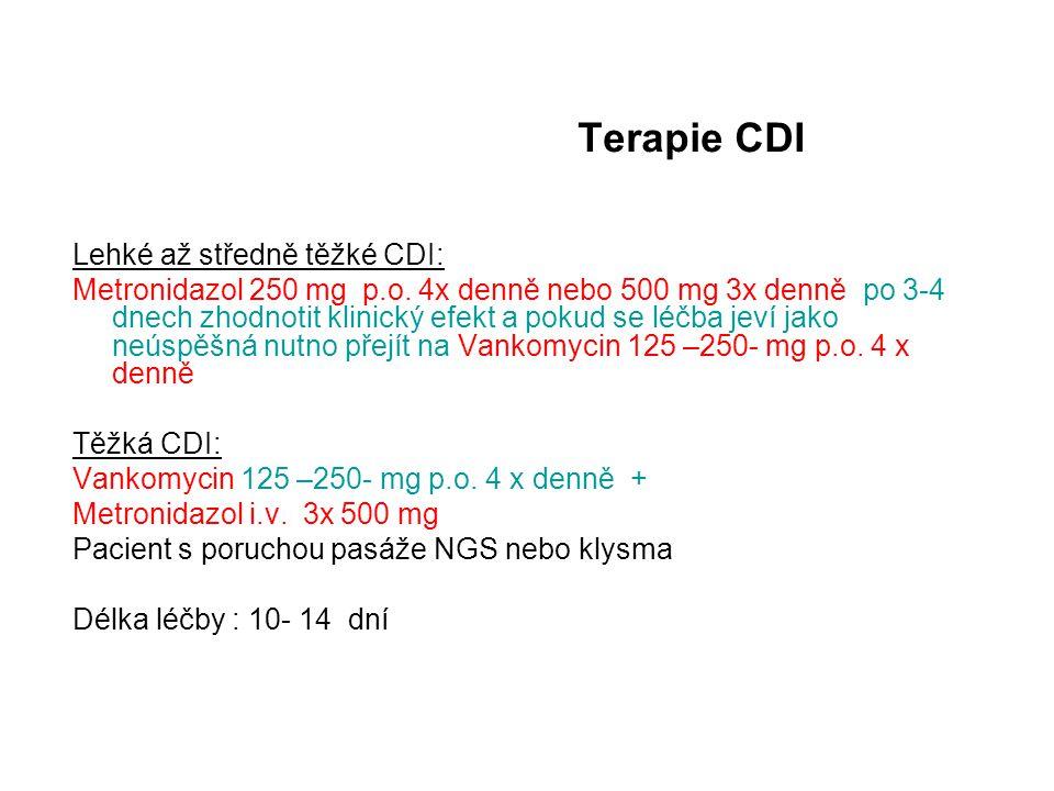 Terapie CDI Lehké až středně těžké CDI: