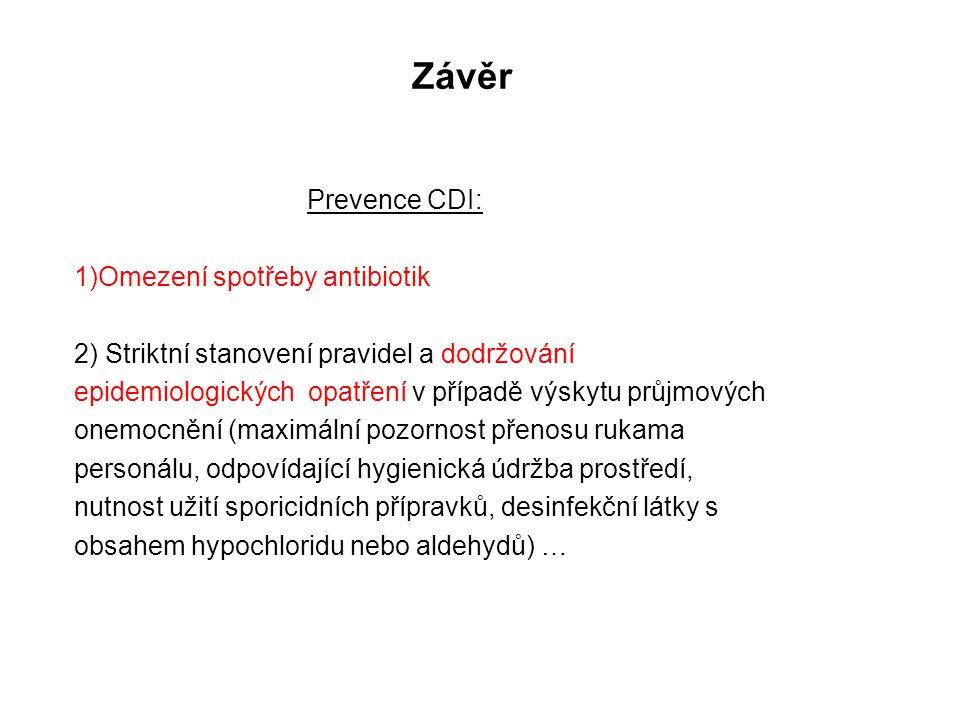 Závěr 1)Omezení spotřeby antibiotik