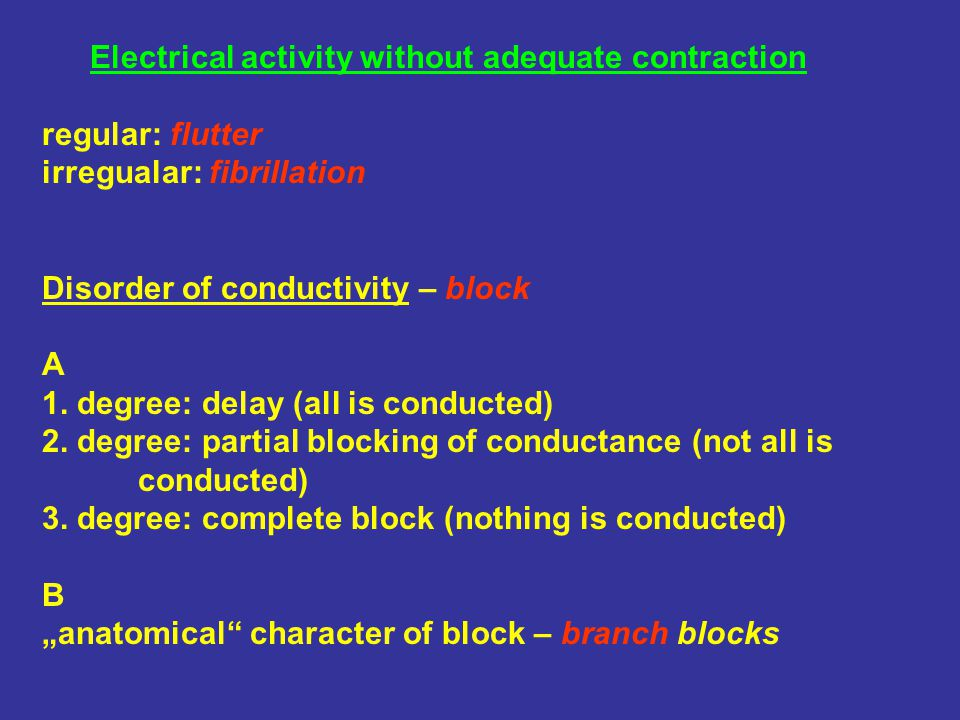 Electrical activity without adequate contraction