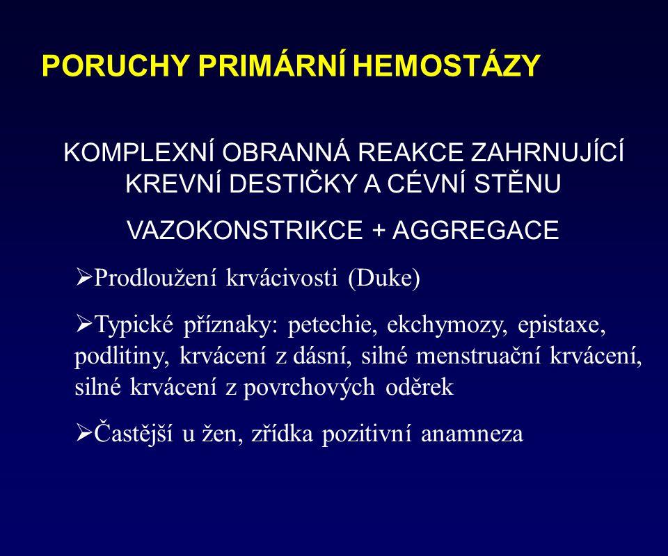 PORUCHY PRIMÁRNÍ HEMOSTÁZY