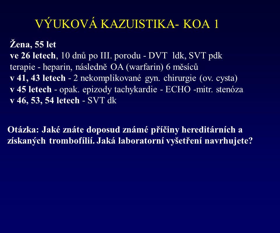 VÝUKOVÁ KAZUISTIKA- KOA 1