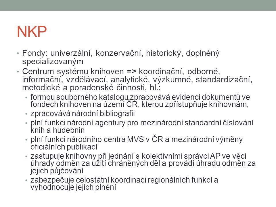 NKP Fondy: univerzální, konzervační, historický, doplněný specializovaným.