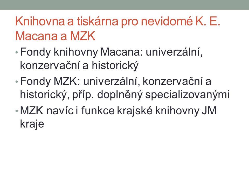 Knihovna a tiskárna pro nevidomé K. E. Macana a MZK