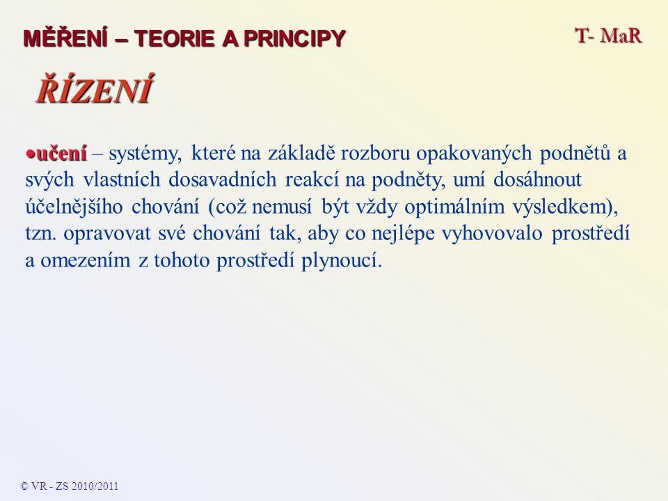 ŘÍZENÍ T- MaR MĚŘENÍ – TEORIE A PRINCIPY