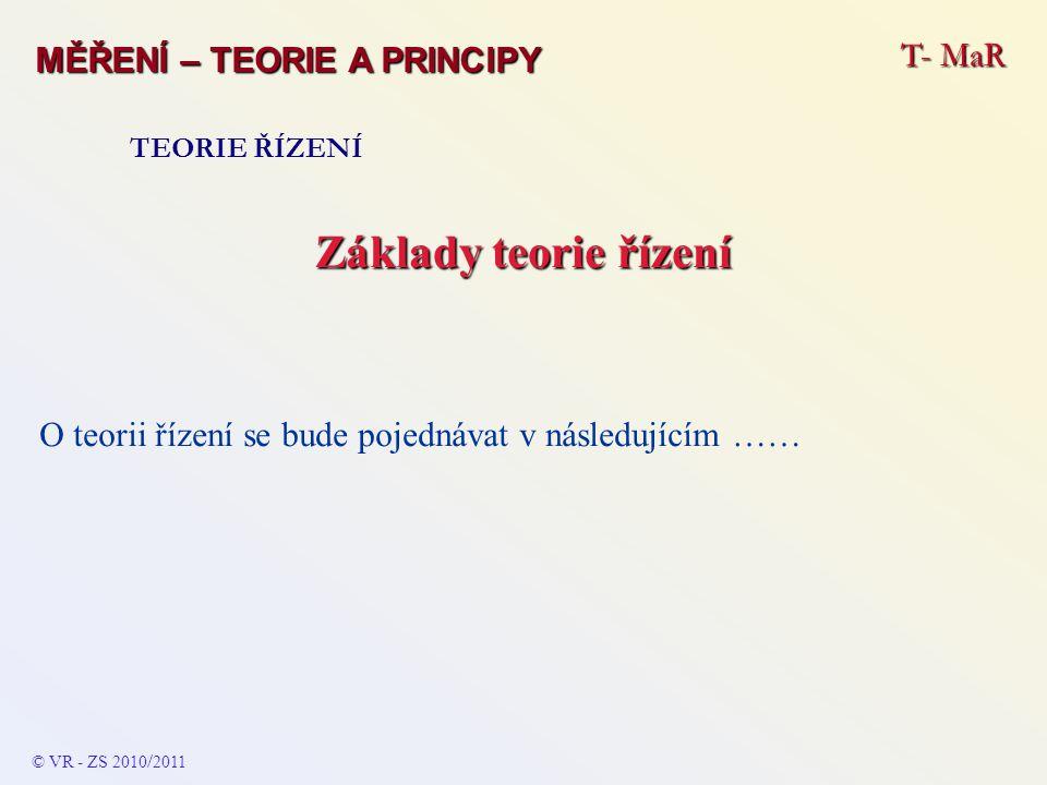 Základy teorie řízení T- MaR MĚŘENÍ – TEORIE A PRINCIPY