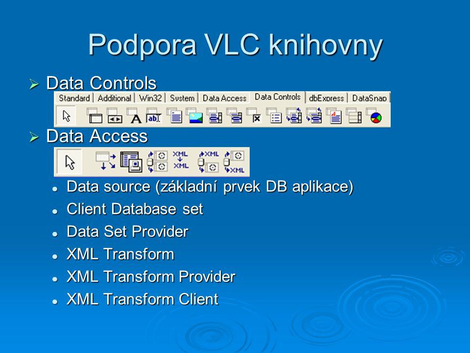 Podpora VLC knihovny Data Controls Data Access