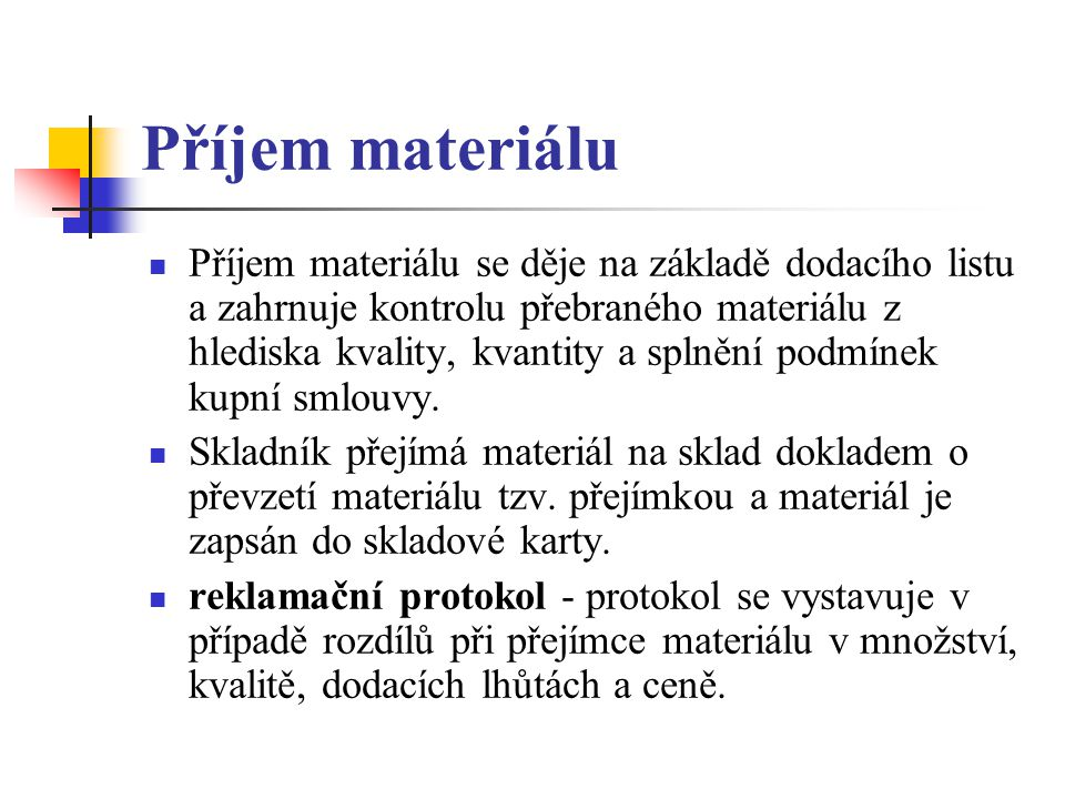 Příjem materiálu