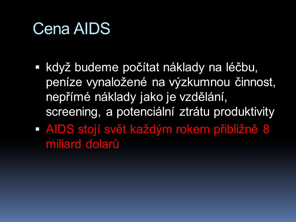 Cena AIDS
