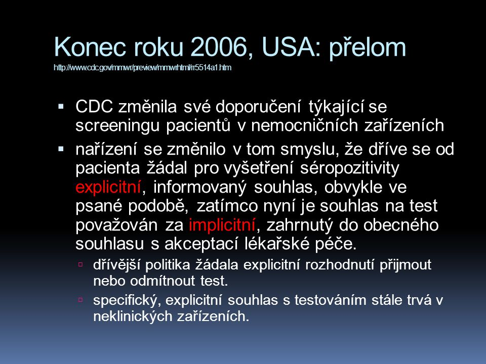 Konec roku 2006, USA: přelom http://www. cdc