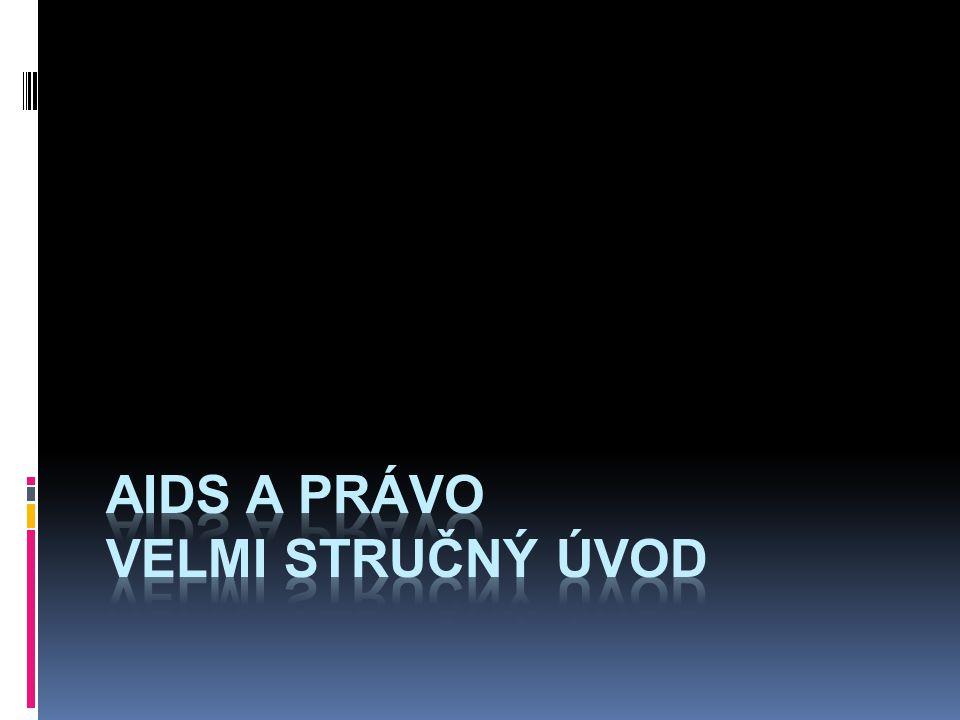 aids a právo velmi stručný úvod