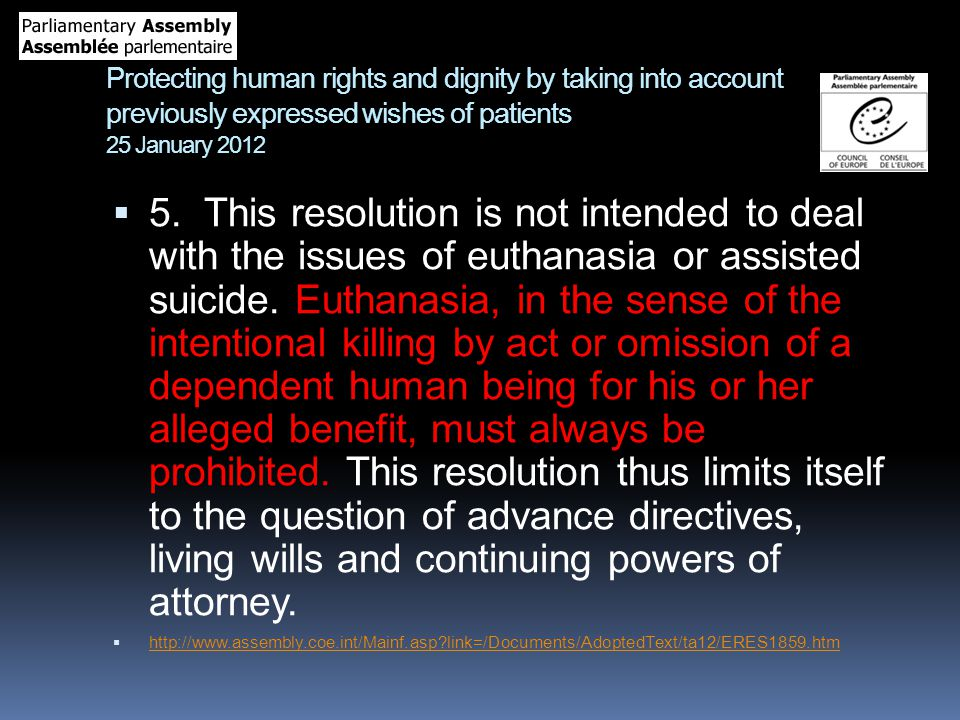 Protecting human rights and dignity by taking into account previously expressed wishes of patients 25 January 2012