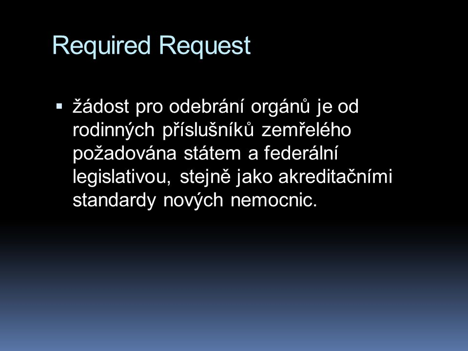 Required Request