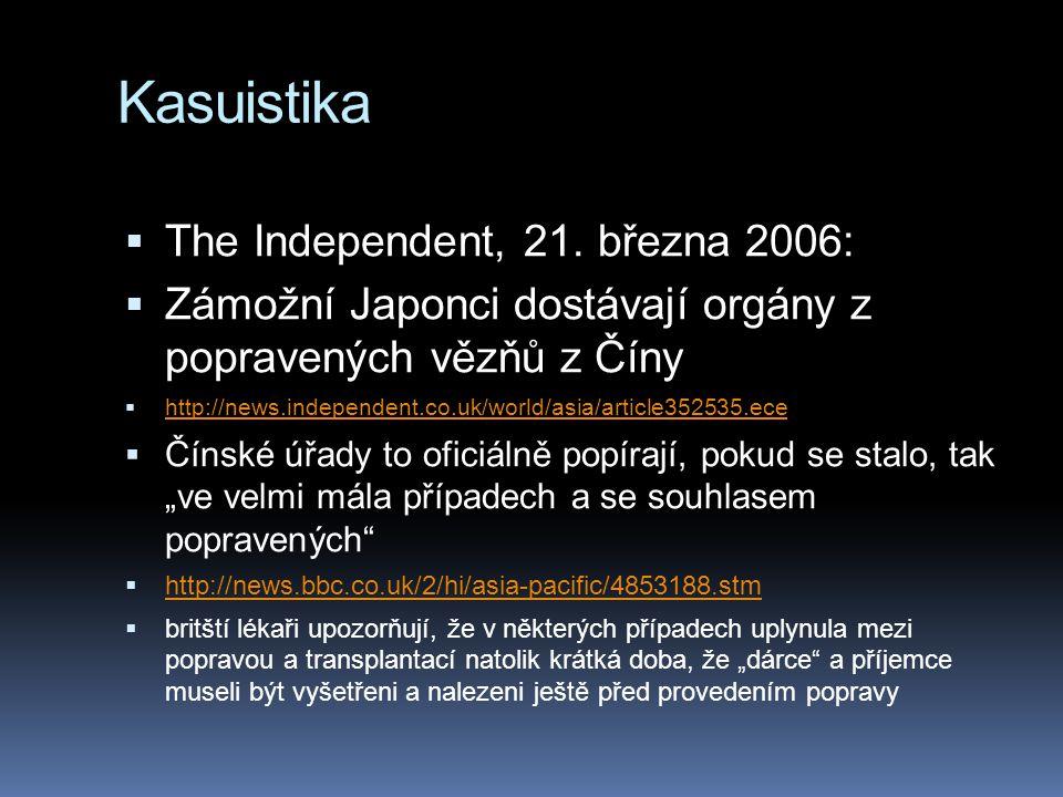 Kasuistika The Independent, 21. března 2006: