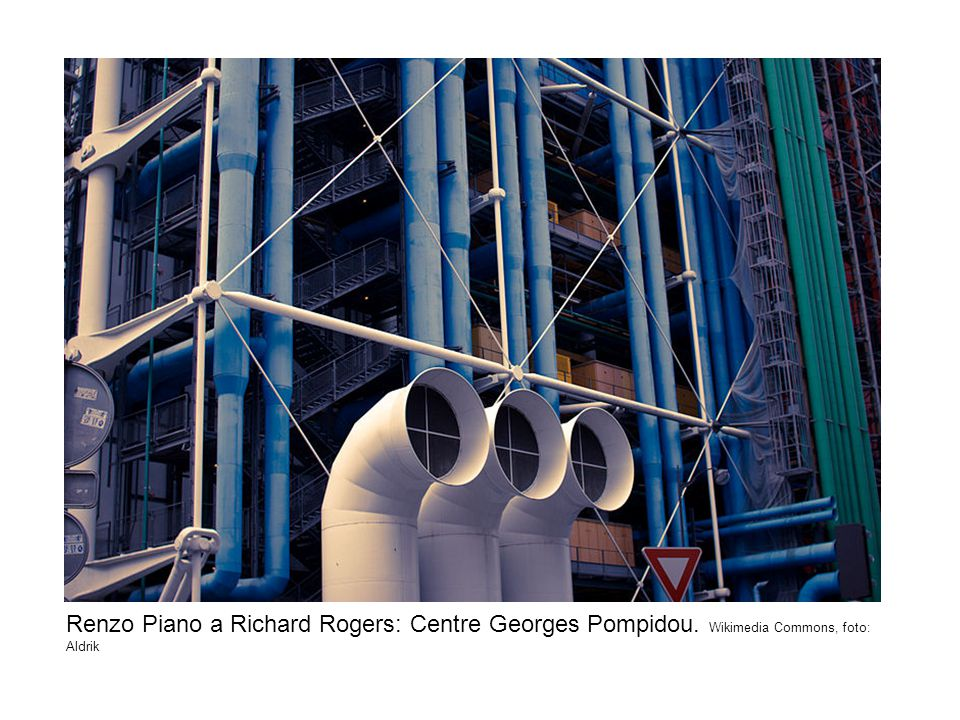 Renzo Piano a Richard Rogers: Centre Georges Pompidou