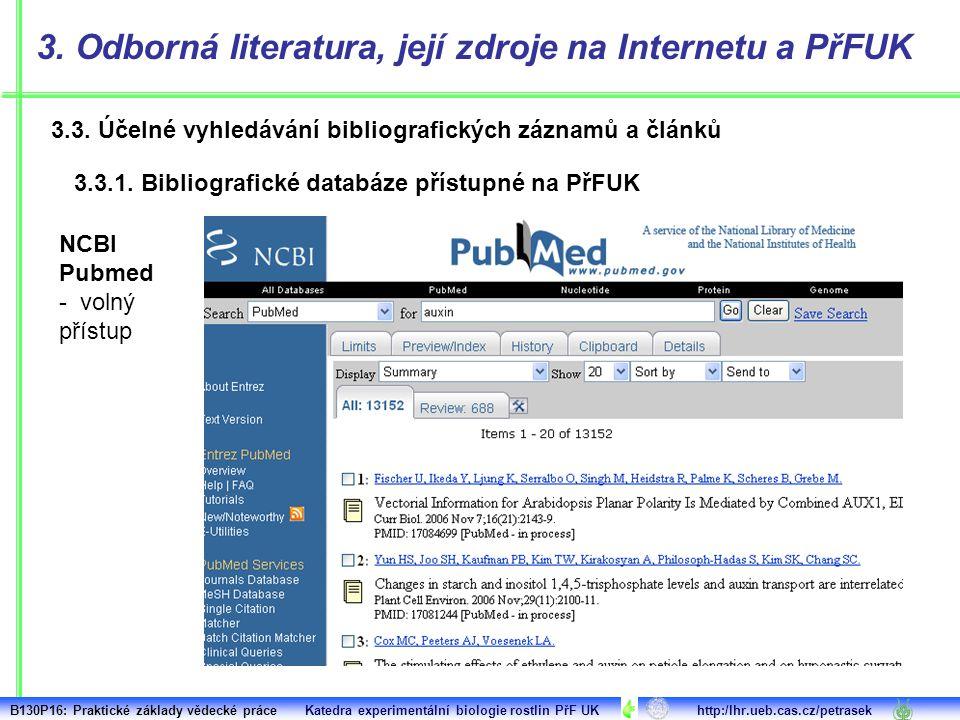 3. Odborná literatura, její zdroje na Internetu a PřFUK
