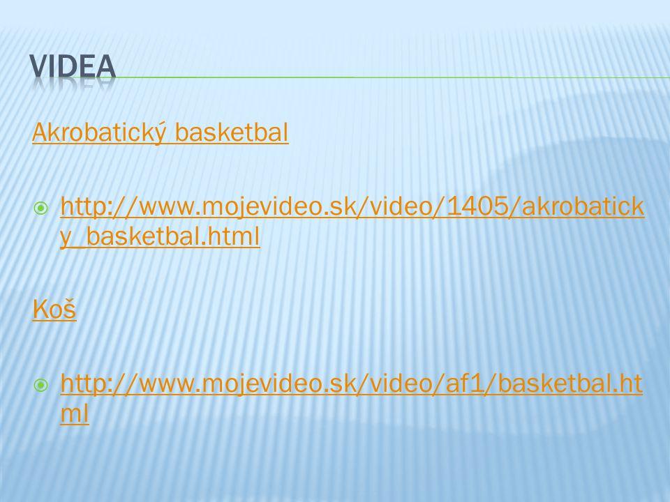 Videa Akrobatický basketbal