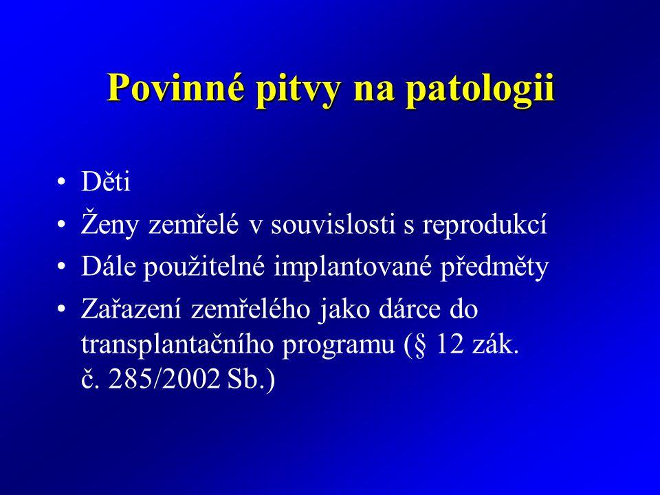 Povinné pitvy na patologii