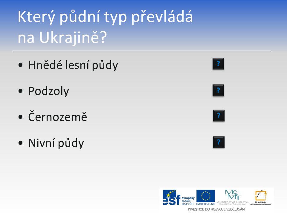 Který půdní typ převládá na Ukrajině