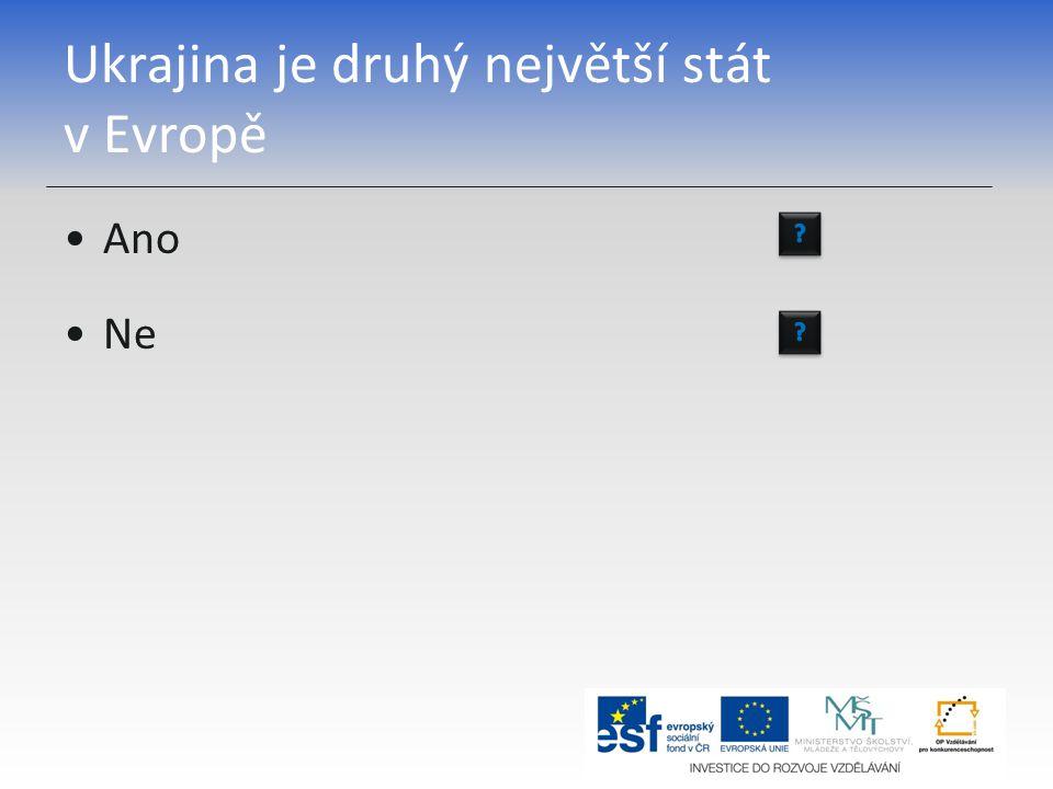 Ukrajina je druhý největší stát v Evropě