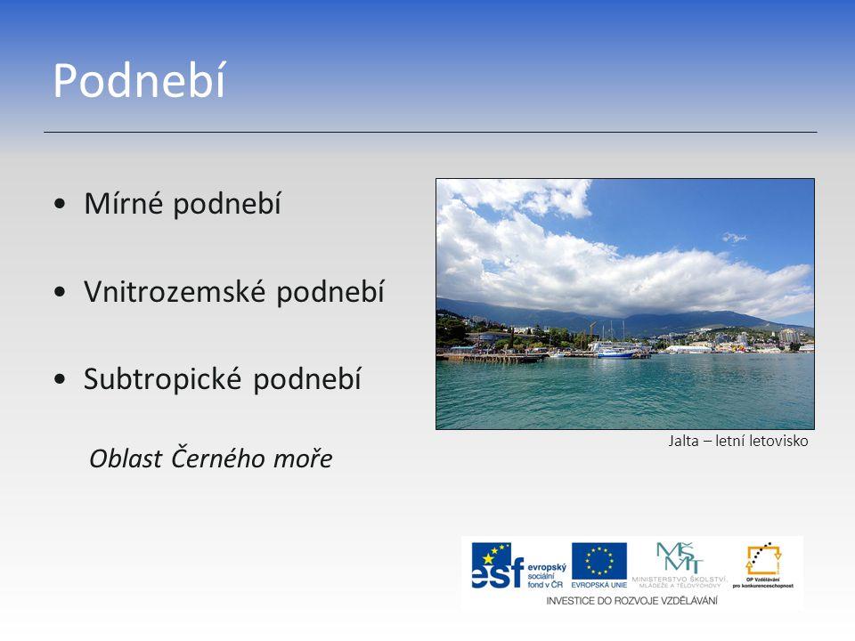 Podnebí Mírné podnebí Vnitrozemské podnebí Subtropické podnebí
