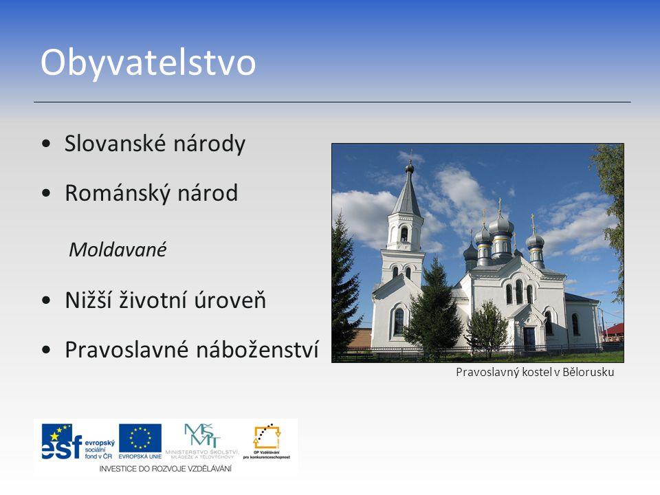 Obyvatelstvo Slovanské národy Románský národ Nižší životní úroveň