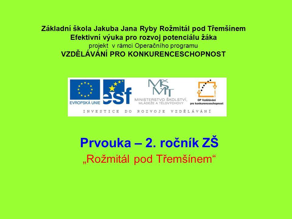 """Prvouka – 2. ročník ZŠ """"Rožmitál pod Třemšínem"""