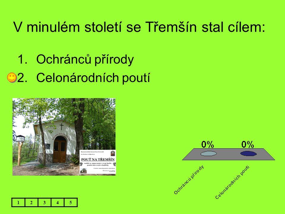 V minulém století se Třemšín stal cílem: