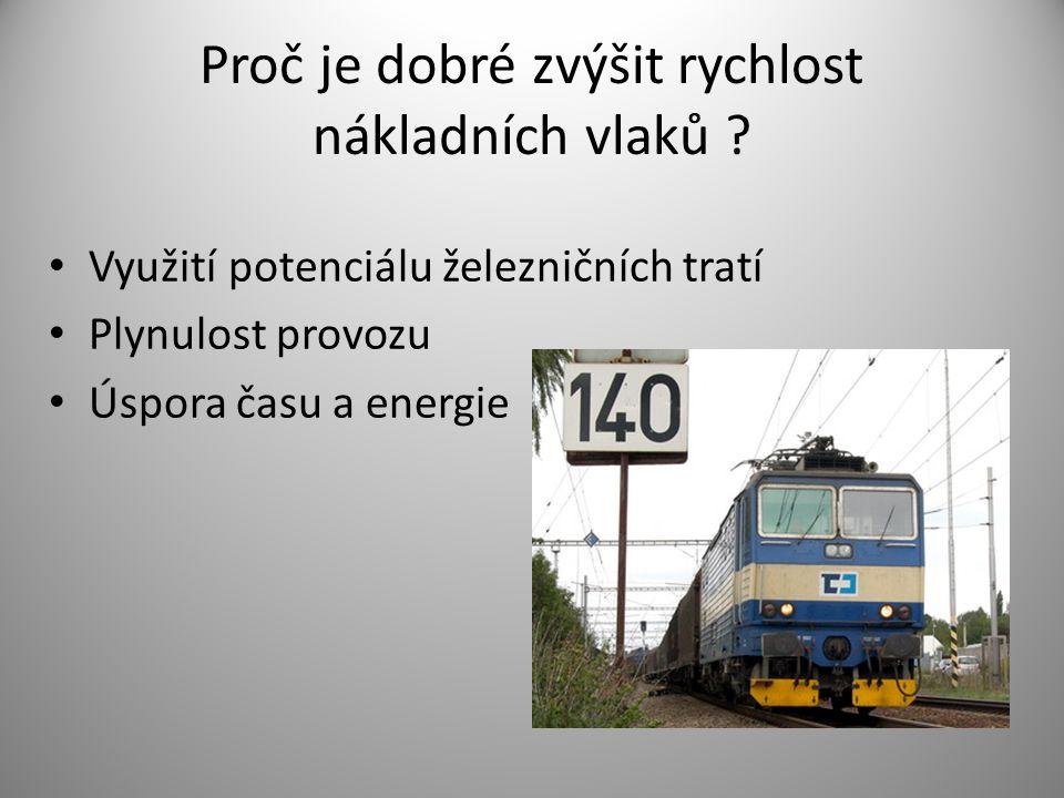 Proč je dobré zvýšit rychlost nákladních vlaků