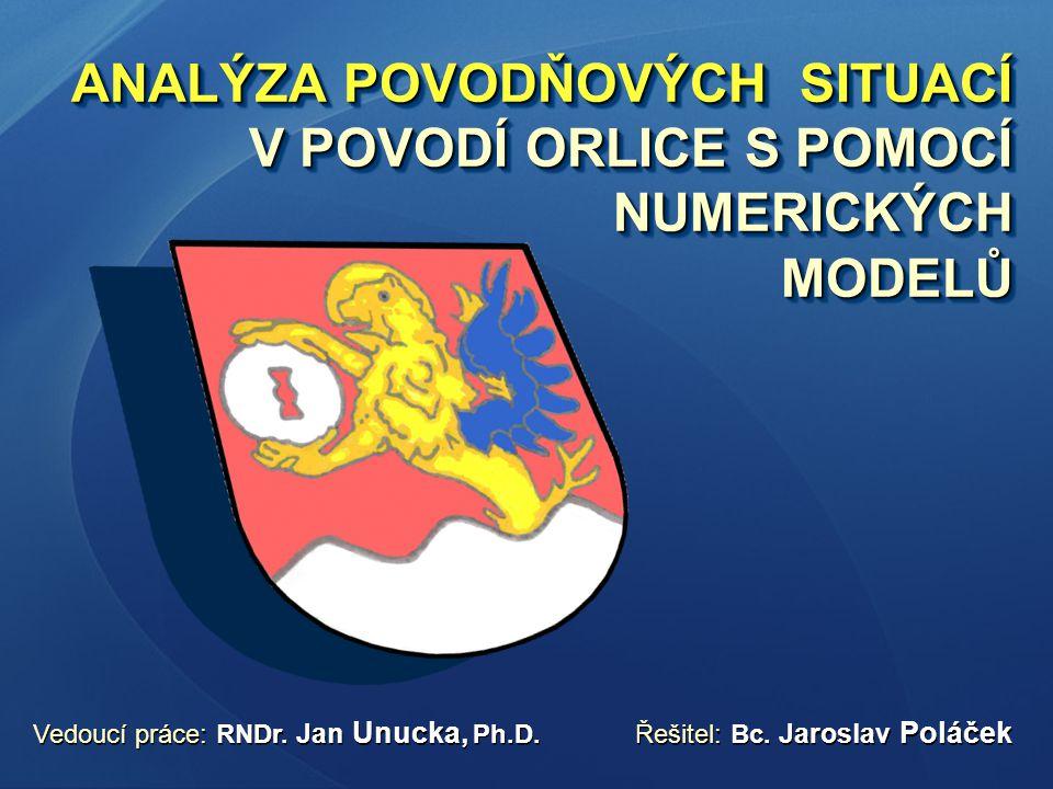 Vedoucí práce: RNDr. Jan Unucka, Ph.D. Řešitel: Bc. Jaroslav Poláček