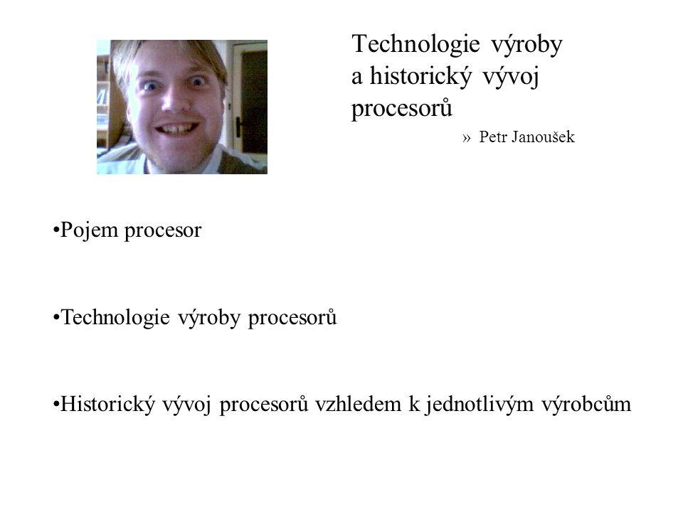 Technologie výroby a historický vývoj procesorů