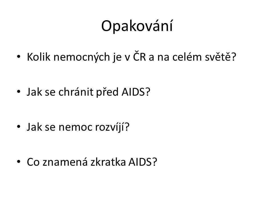 Opakování Kolik nemocných je v ČR a na celém světě