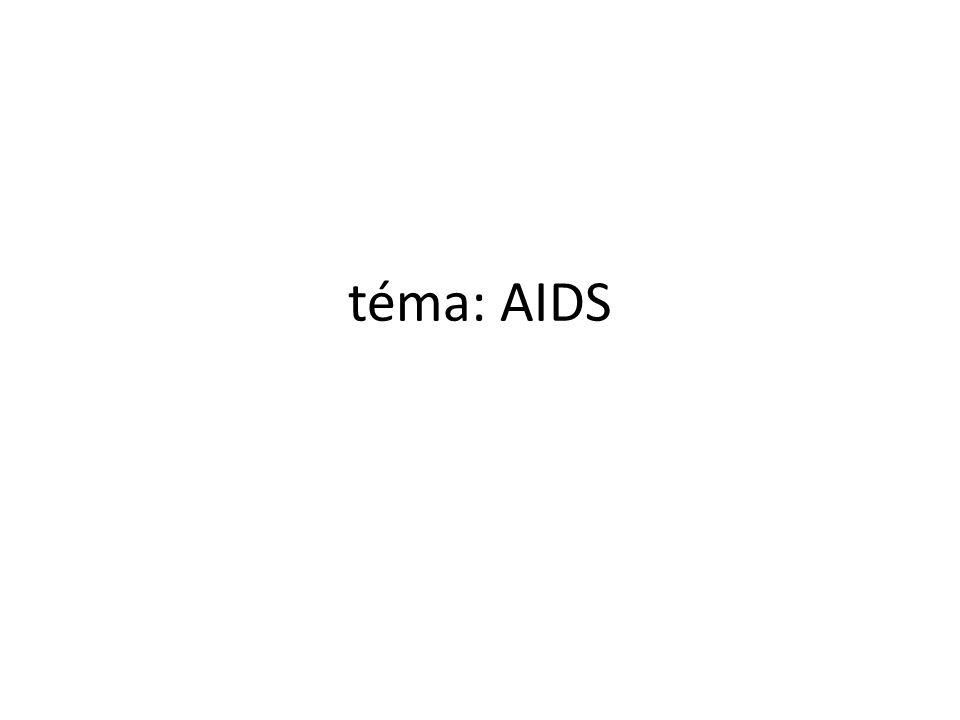 téma: AIDS