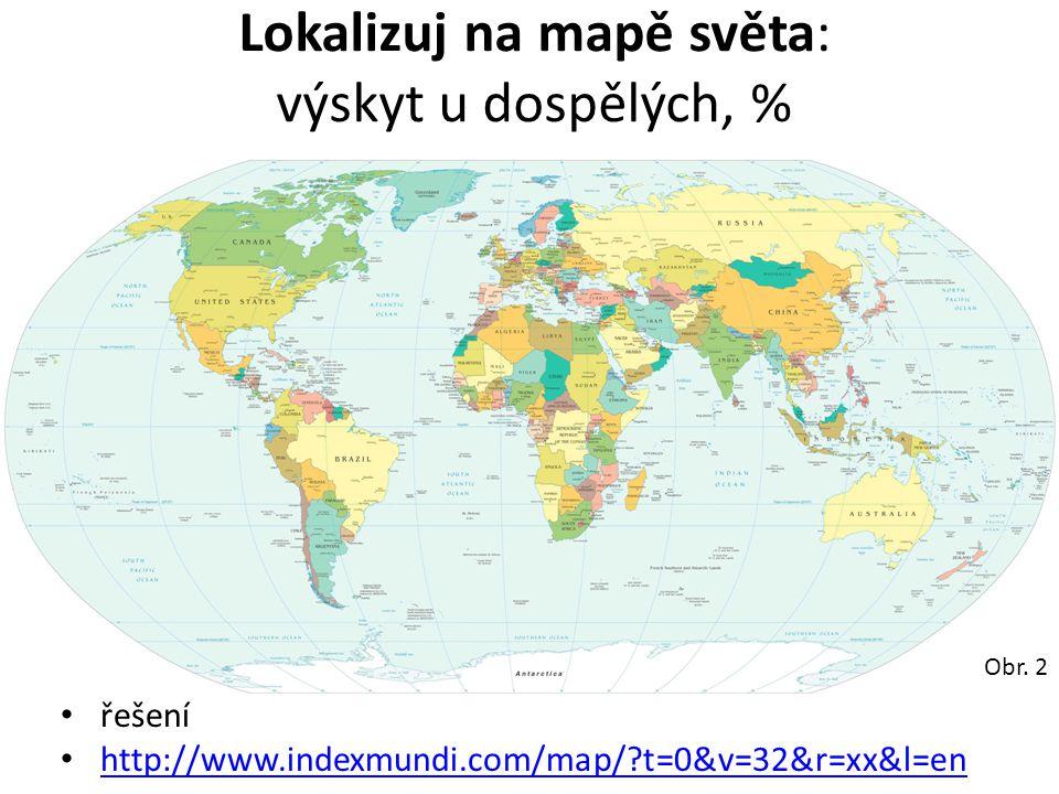 Lokalizuj na mapě světa: výskyt u dospělých, %
