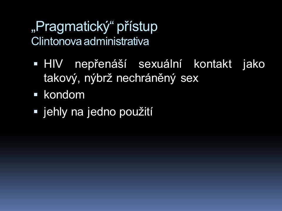 """Pragmatický přístup Clintonova administrativa"