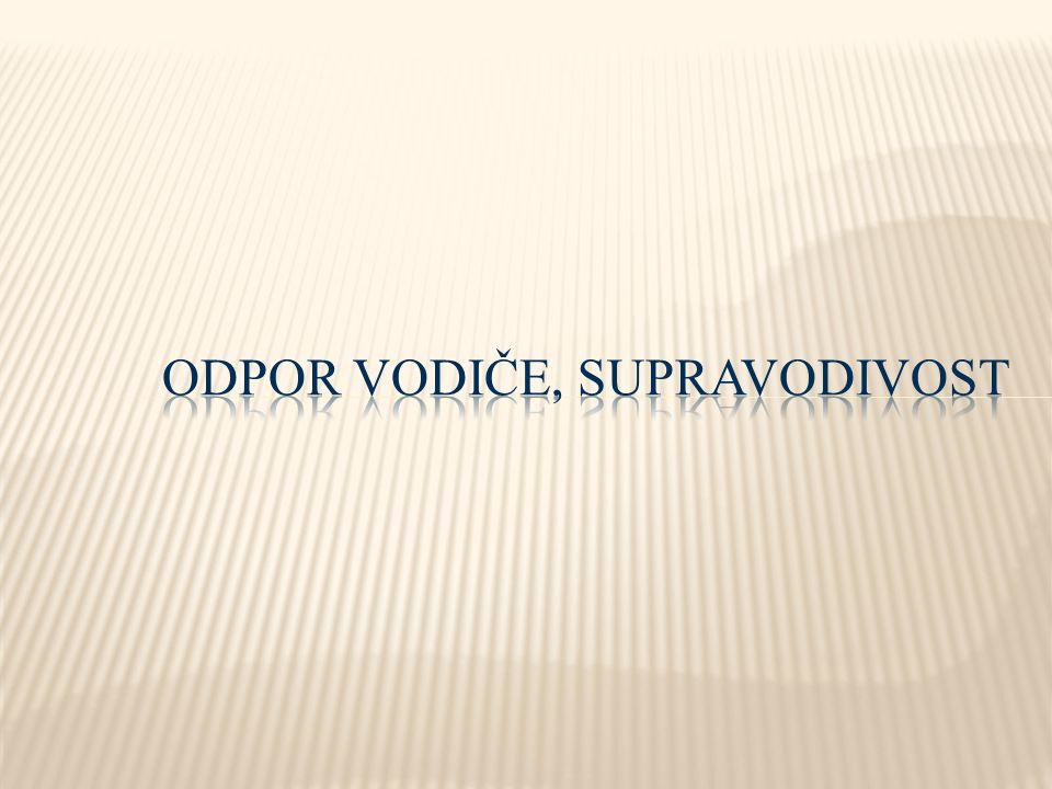 odpor vodiče, supravodivost
