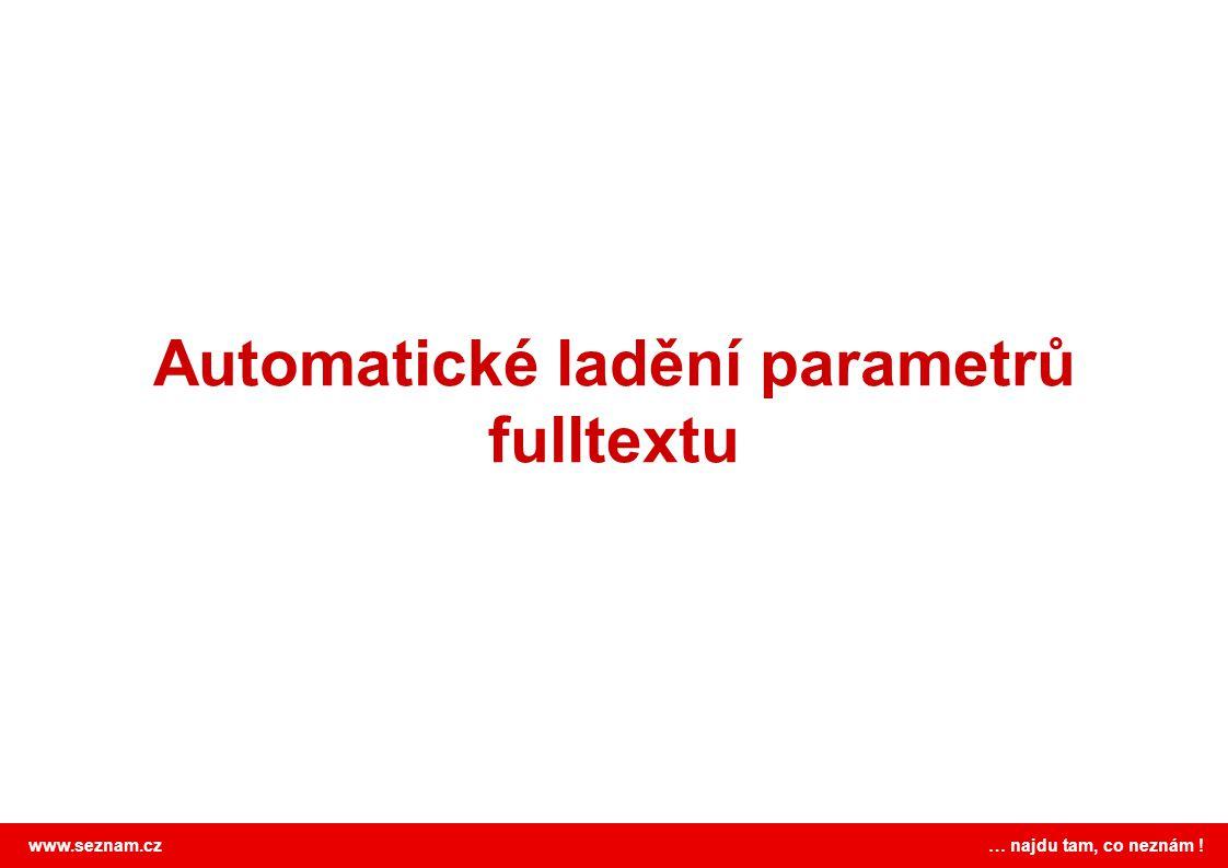 Automatické ladění parametrů fulltextu