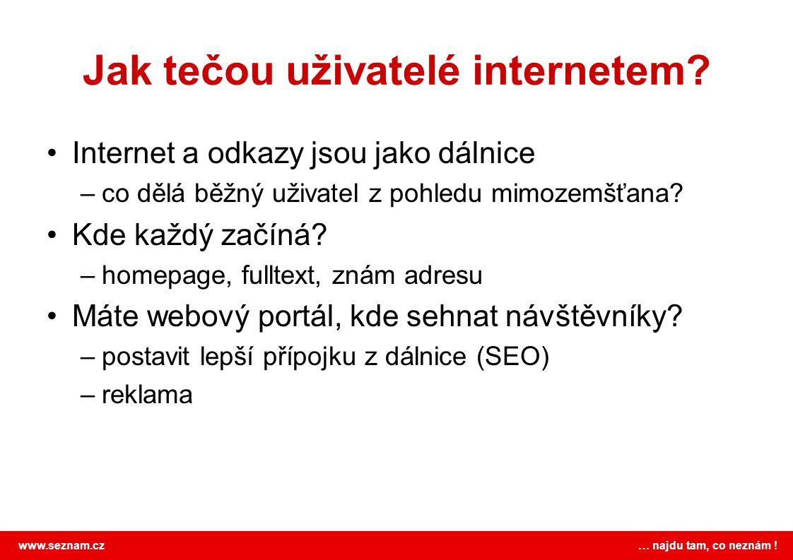 Jak tečou uživatelé internetem