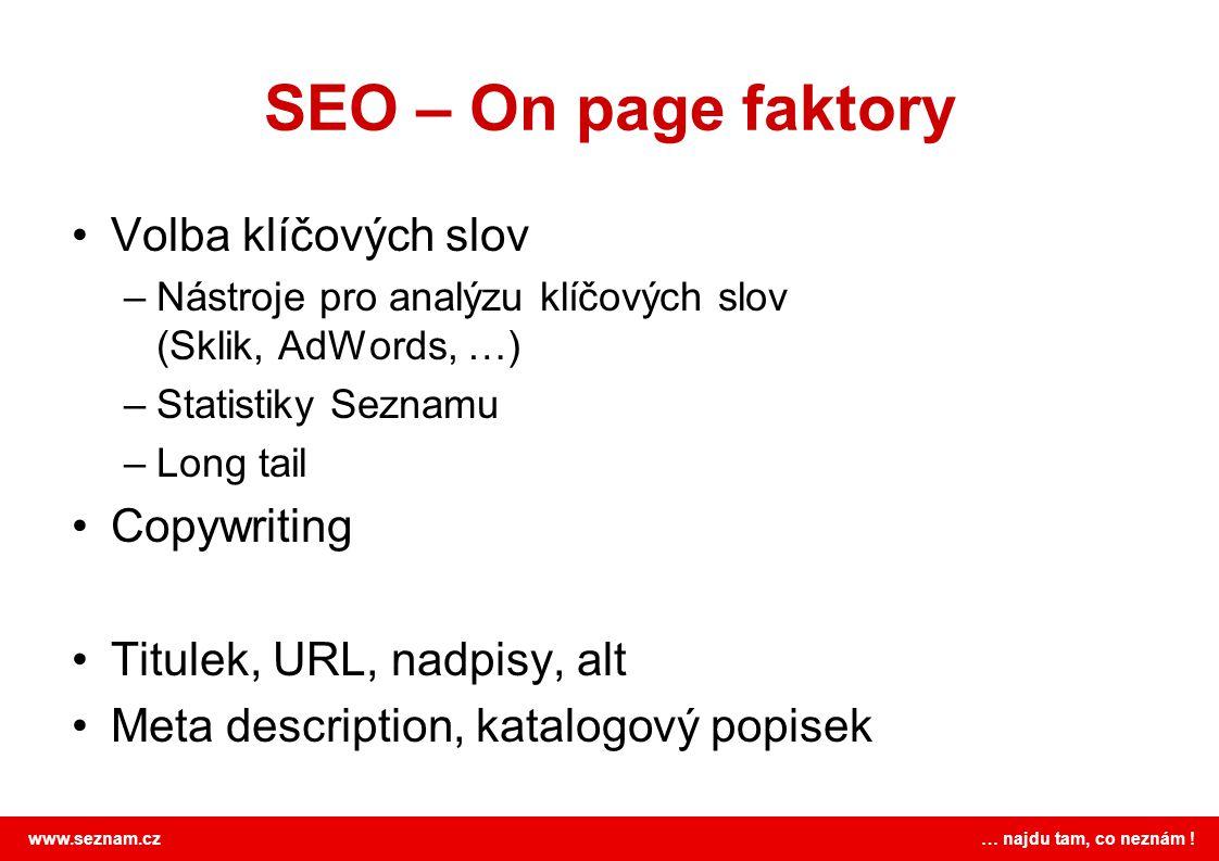 SEO – On page faktory Volba klíčových slov Copywriting