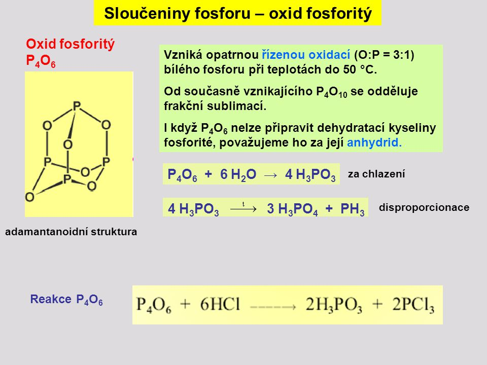 Sloučeniny fosforu – oxid fosforitý