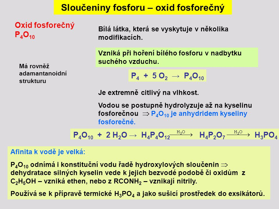 Sloučeniny fosforu – oxid fosforečný