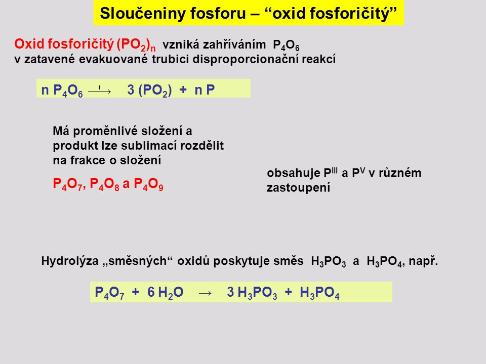 Sloučeniny fosforu – oxid fosforičitý