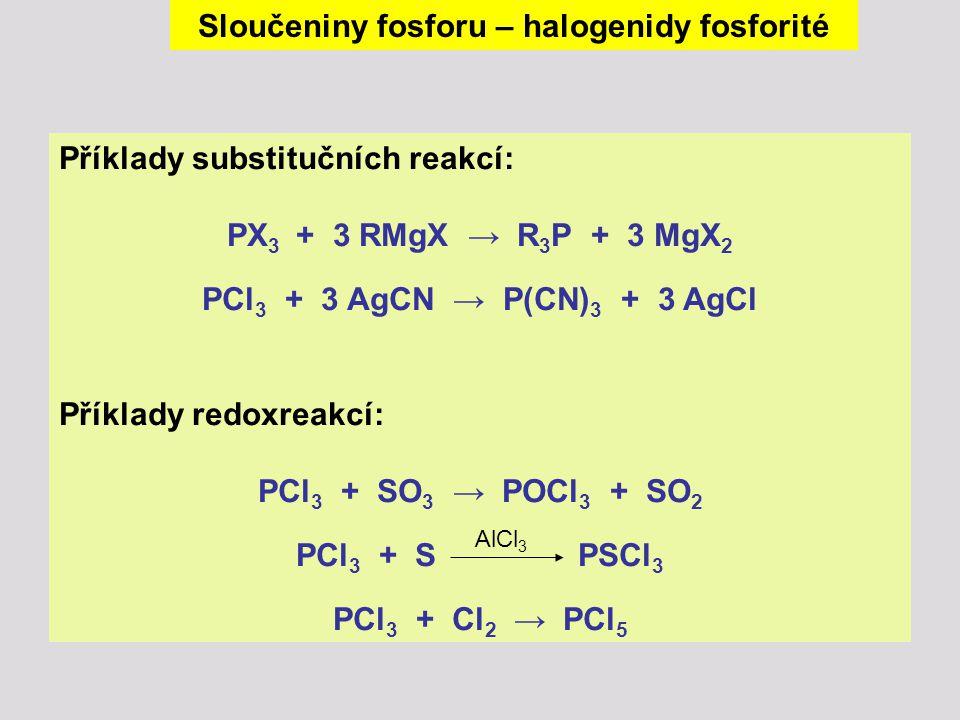 Sloučeniny fosforu – halogenidy fosforité