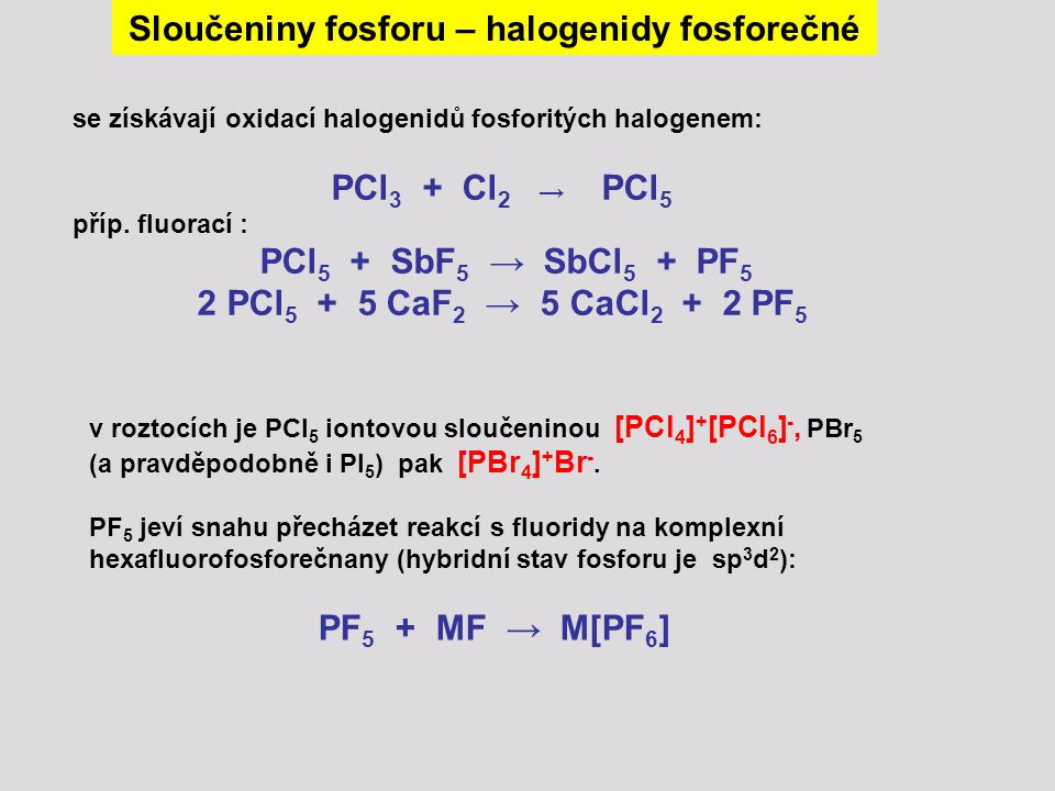 Sloučeniny fosforu – halogenidy fosforečné