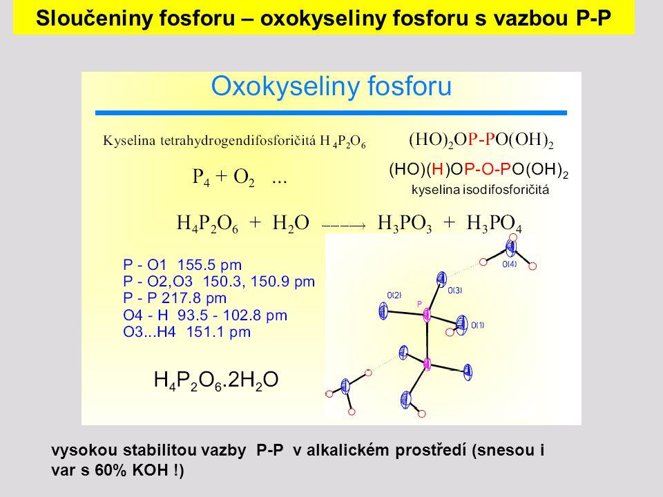 Sloučeniny fosforu – oxokyseliny fosforu s vazbou P-P