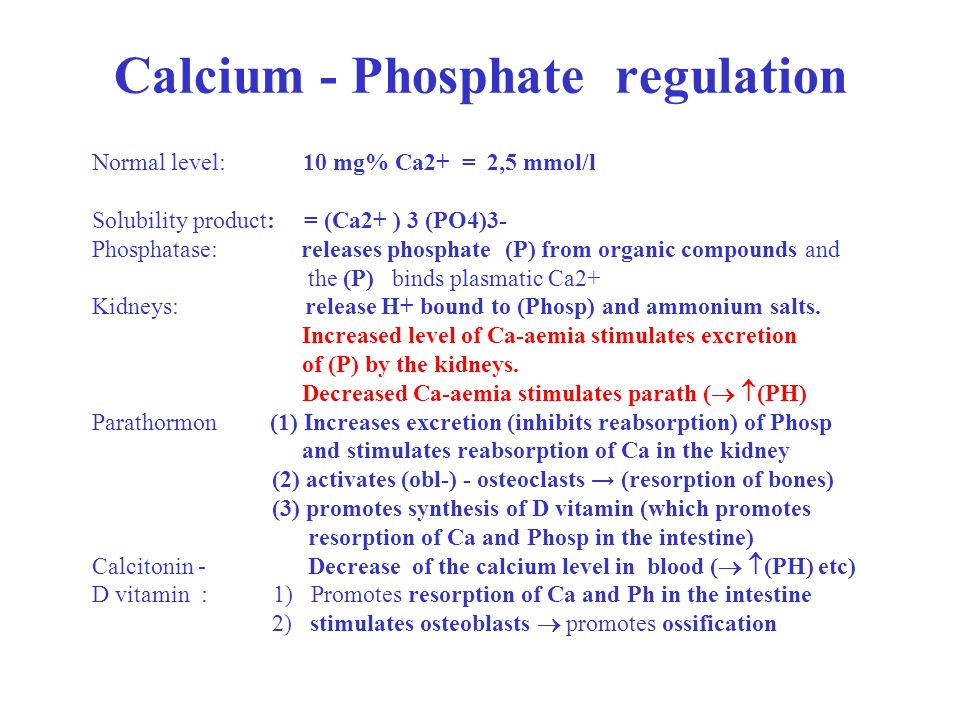 Calcium - Phosphate regulation
