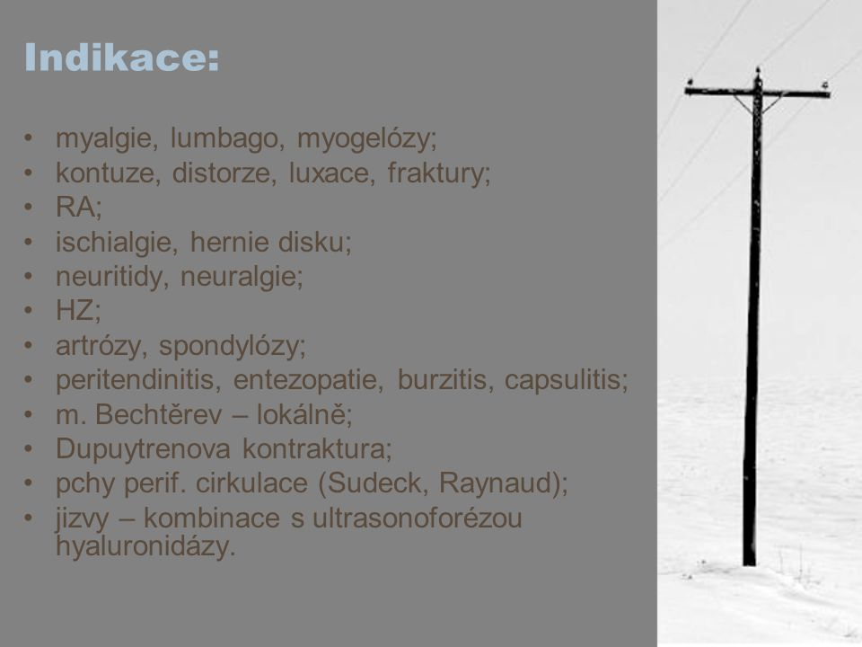 Indikace: myalgie, lumbago, myogelózy;